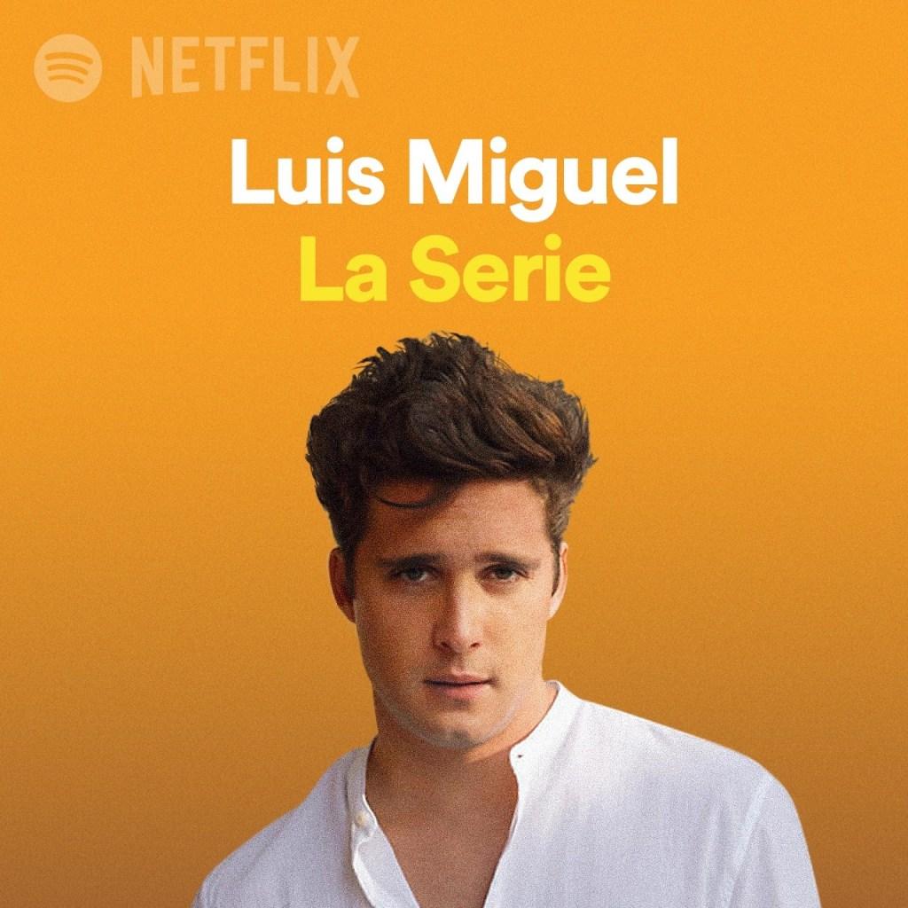Publican la playlist de la segunda temporada de Luis Miguel, la serie - Playlist de la segunda temporada de Luis Miguel, la serie