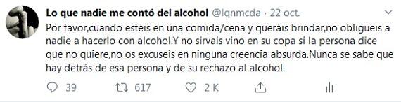 Por favor, cuando estéis en una comida y queráis brindar, no obligueis a nadie a hacerlo con alcohol. Nunca se sabe que hay detrás de esa persona y de su rechazo al alcohol.