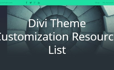 Complete Divi Theme Customization Resource List