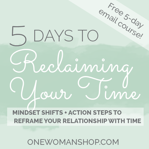 5 day reclaiming your time ecourse free