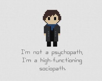 Sherlock Not a Psychopath Cross Stitch Pattern by GeekyStitches (source: Etsy)