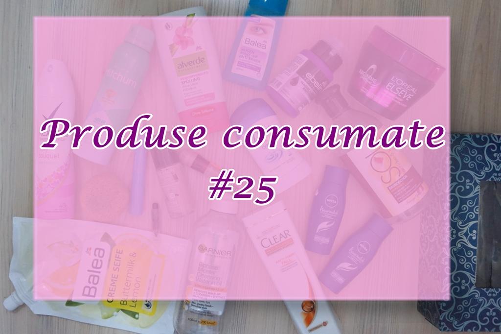 Produse consumate #25