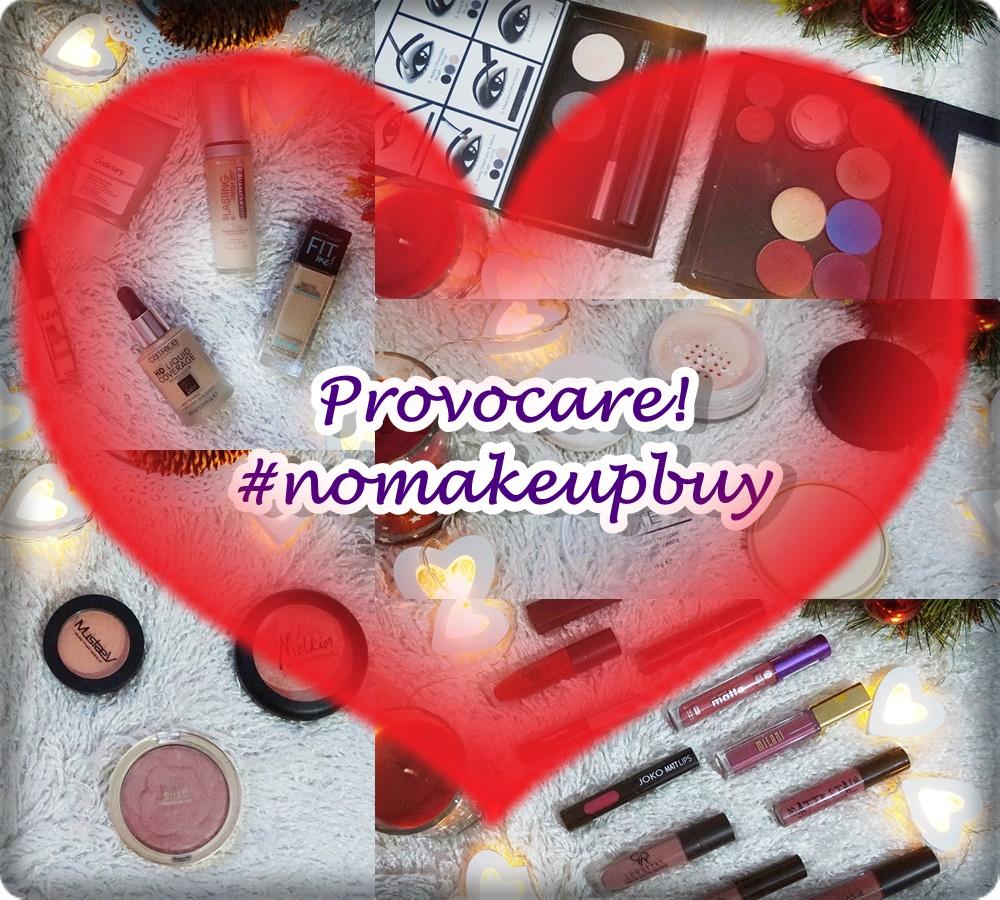 Provocare: nu cumpăr produse de machiaj timp de 3 luni! #nomakeupbuy