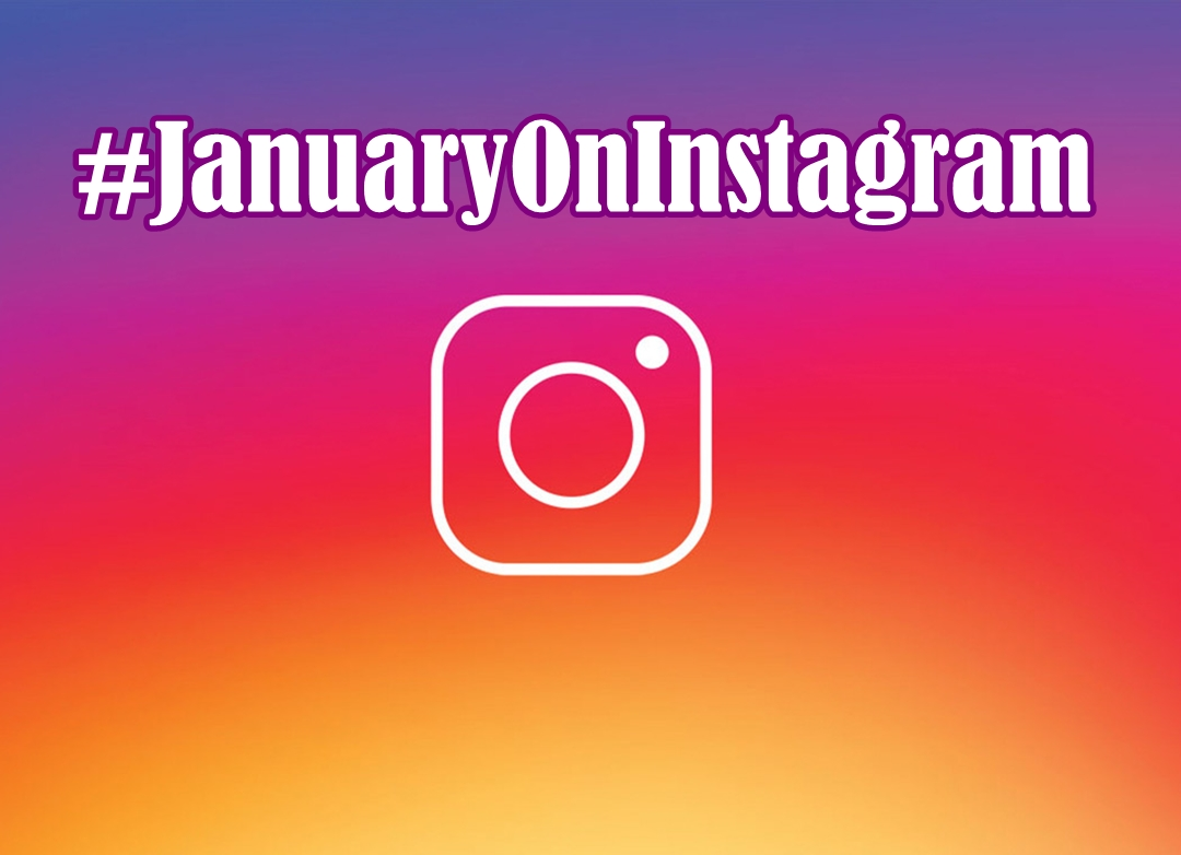 #JanuaryOnInstagram