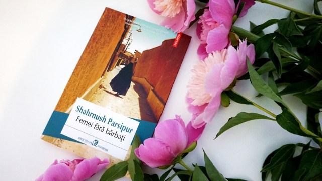 Recenzie carte: Femei fara barbati - Shahrnush Parsipur