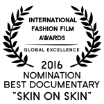 Fashion Film Best Documentary Skin on Skin