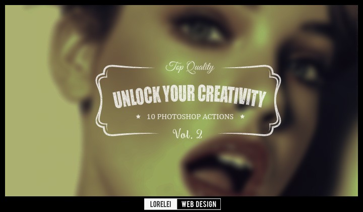 "Download 10 New Actions ""Unlock Your Creativity"" Vol. 2 - Premium Photoshop Actions Lorelei Web Design"