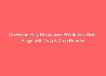 Download Fully Responsive Wordpress Slider Plugin with Drag & Drop Reorder - Photoshop Tutorials Lorelei Web Design
