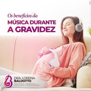 Dra lorena baldotto - Música na Gravidez - música na gestação - musica para bebês - calma na gestação