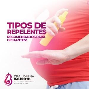 Dra lorena baldotto - repelente para gestante - Repelente na gestação - Repelente para grávidas - dengue na gravida - zica na gestante - febre amarela na gestante