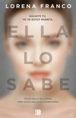 ELLA LO SABE Ediciones B