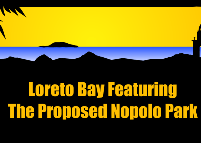 Loreto Bay Featuring The Proposed Nopolo Park