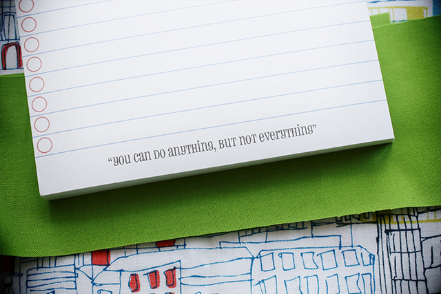 """""""You can do anything, but not everything."""""""
