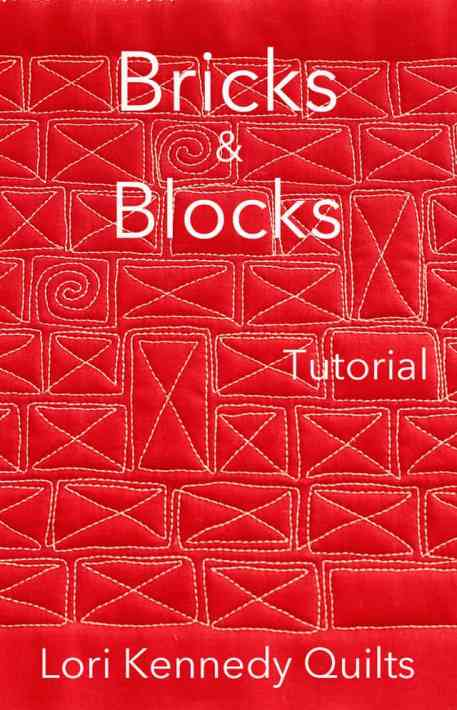 Bricks and Blocks, Machine Quilting Tutorial