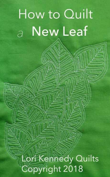 New Leaf, Quilt Tutorial, Lori Kennedy