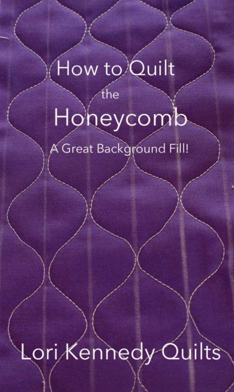 Honeycomb, Machine Quilting Tutorial