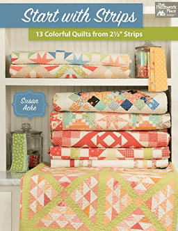 Start with Strips Quilting Book