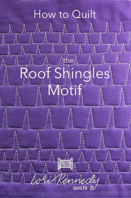 Roof Shingles Machine Quilting Tutorial