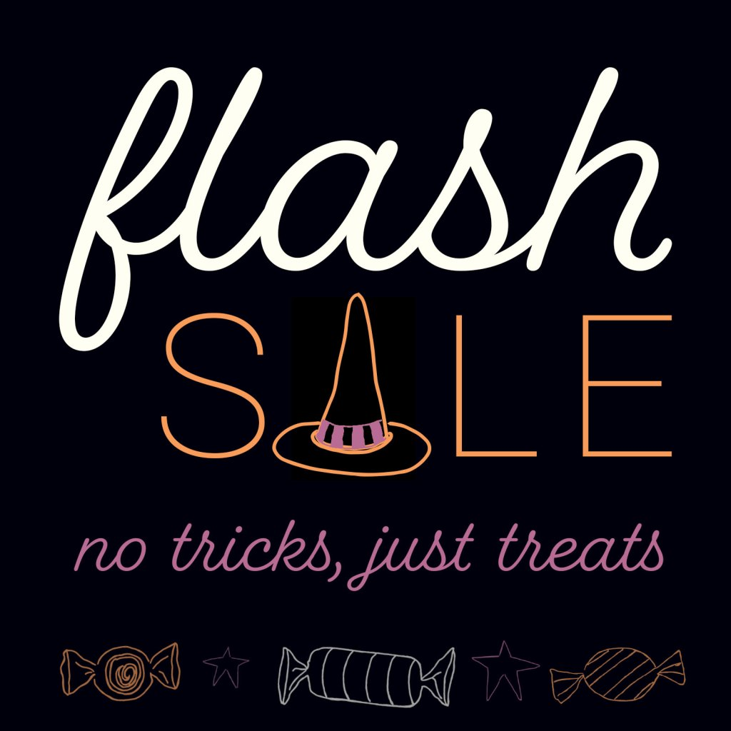 No Tricks Just Treats Flash Sale