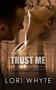 Trust Me (Sanctuary Lake #1) coming in October 2016.