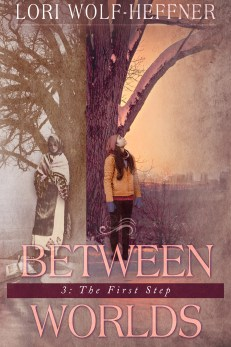 "Cover for ""Between Worlds 3: The First Step"""