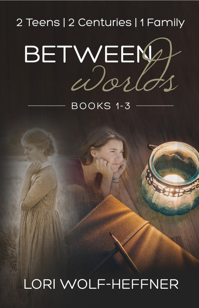 Cover for Between Worlds Box Set 1-3 by Lori Wolf-Heffner. Two teen girls looking concerned, one in sepia tone and a peasant dress, the other in colour and wearing a t-shirt and bracelets.