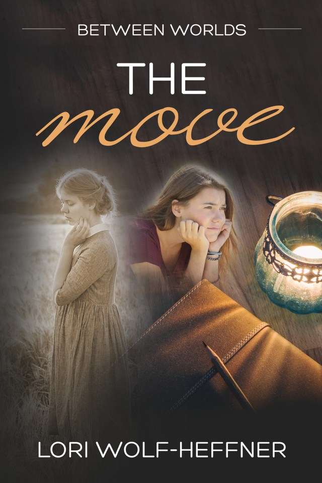 """Cover of """"Between Worlds 1: The Move"""" by Lori Wolf-Heffner. Graphic by Fresh Design"""
