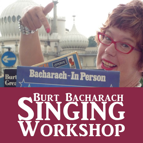 Singalonga Burt Bacharach Workshop