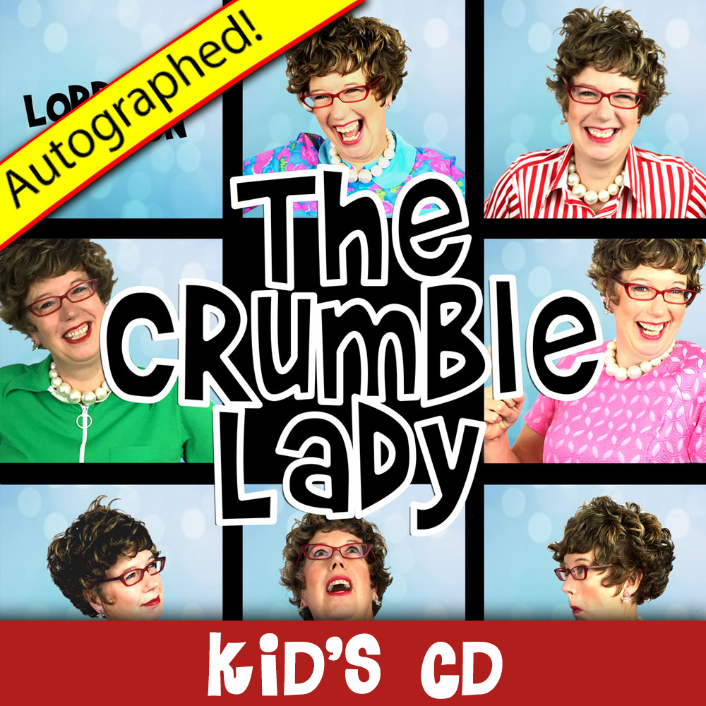 The Crumble Lady KIDS CD (2016) – Autographed!