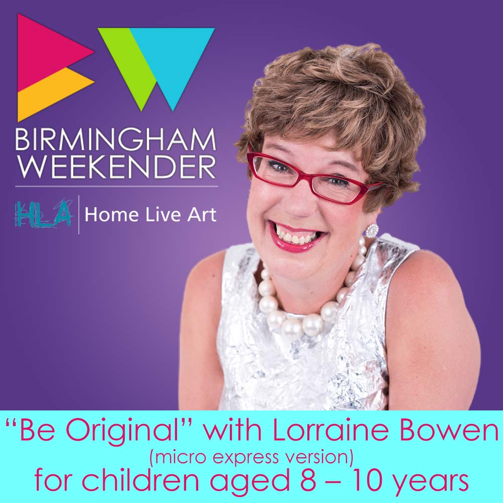 Be Original! with Lorraine Bowen (micro version)
