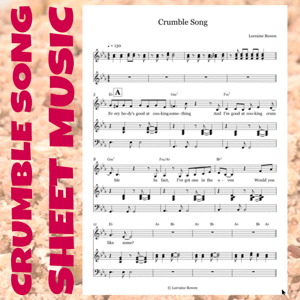 Crumble Song - Sheet Music - Lorraine Bowen's Website