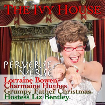 PERVERSE VERSE at the Ivy House