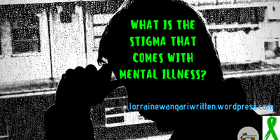 Why is there stigma surrounding mental illness?