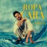 """ROPA CARA"": PRIMER SENCILLO QUE LANZA CAMILO EN 2021"