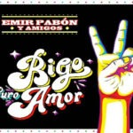 """EMIR PABÓN LANZÓ SU NUEVO DISCO """"RIGO PURO AMOR"""" EN EL QUE HOMENAJEA A RIGO TOVAR"""