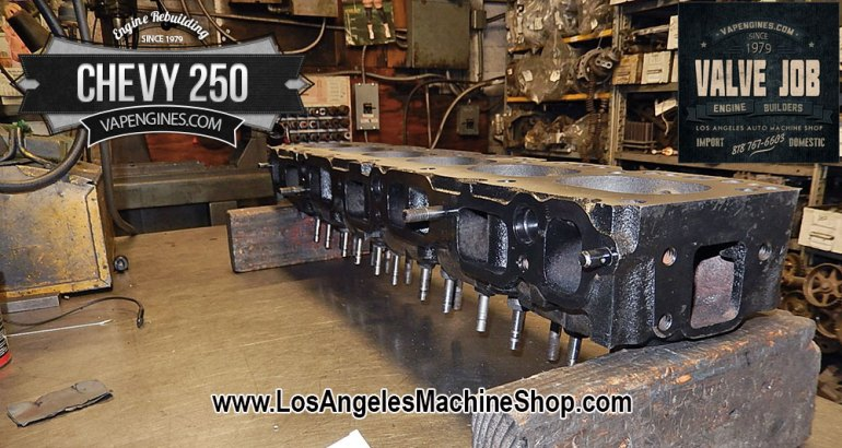 Chevy 250 cylinder head valve job.