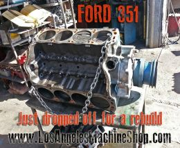 Ford 351 engine drop off for rebuild