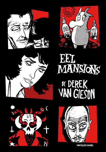 Eel Mansions Derek Van Gieson