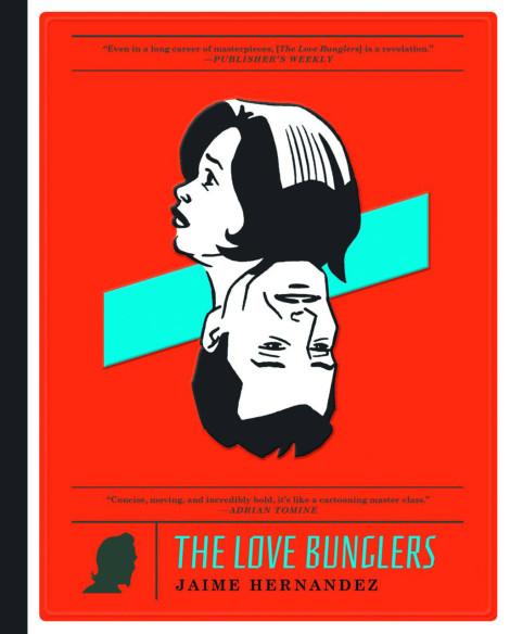Love Bunglers Jaime Hernandez