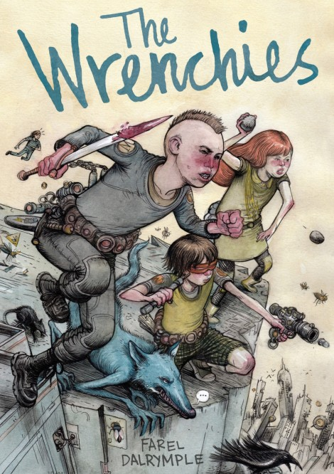The Wrenchies Farel Dalrymple
