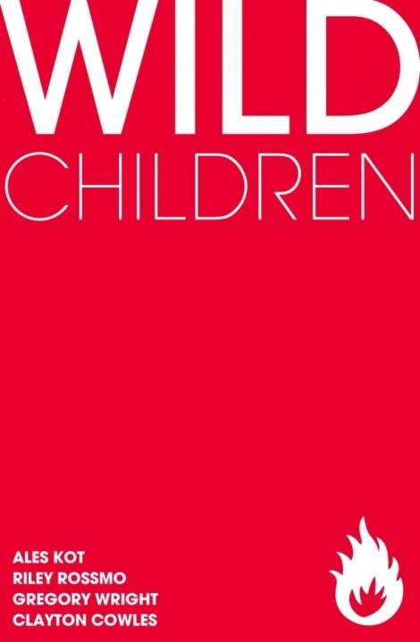 Wild Children Ales Kot Riley Rossmo