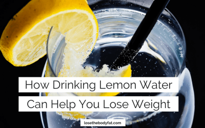 How Drinking Lemon Water Can Help You Lose Weight