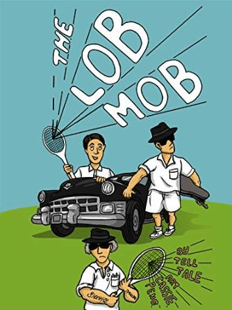 The Lob Mob by Tell Tale
