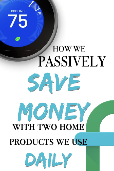how we save money with two home products