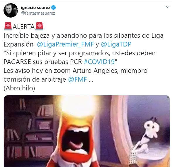 Tuit del Fantasma Suárez de la FMF y los árbitros