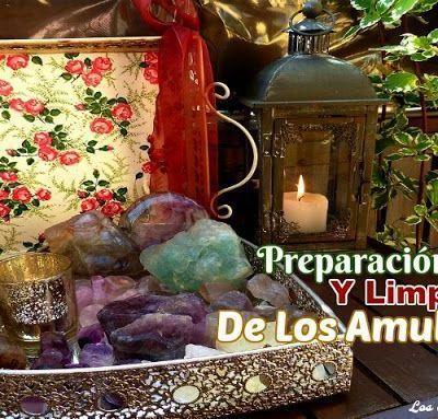 PREPARACIÓN Y LIMPIEZA DE LOS AMULETOS