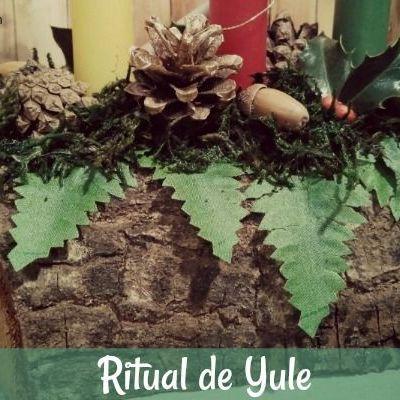 Ritual de Yule ~ Solsticio de Invierno