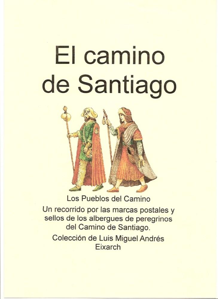 CAMINO DE SANTIAGO - SELLOS DE LOS ALBERGUES DE PEREGRINOS (1/6)
