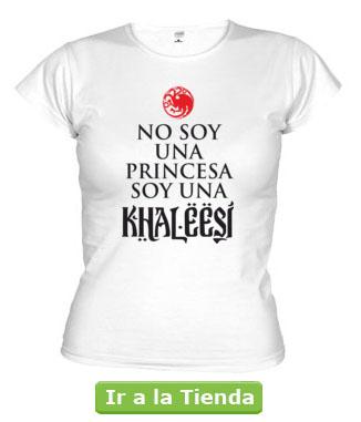 Camiseta I'm not a Princess I'm a Khaleesi en español