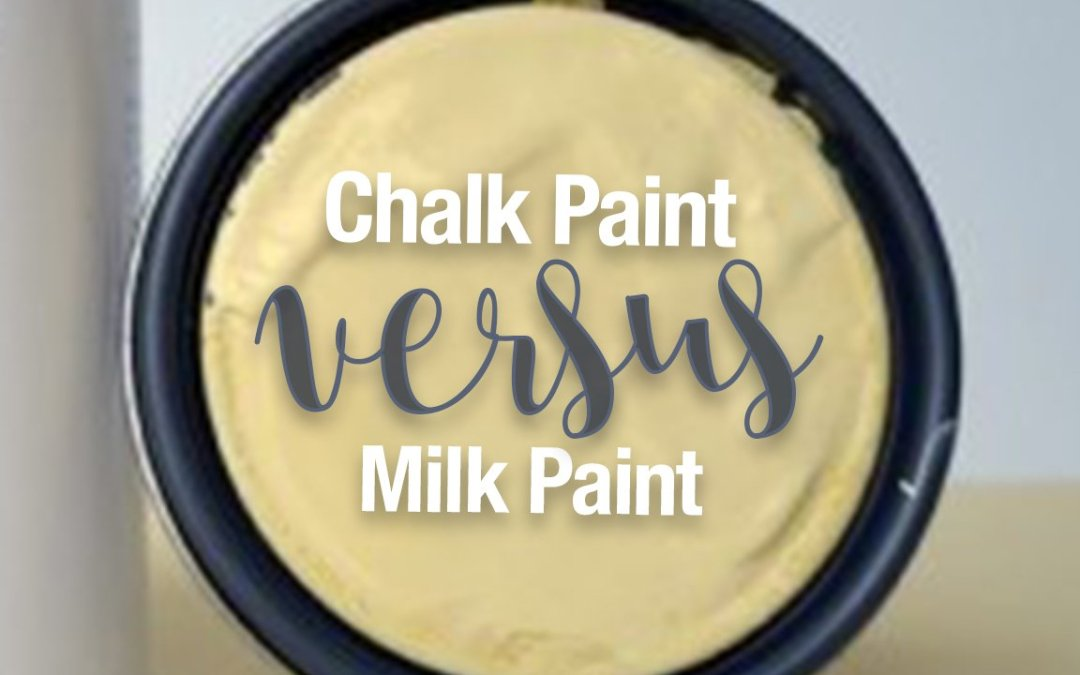 Milk Paint vs Chalk Paint, My Take